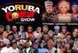 "Ibadan Sets To Host Yoruba Comedy Show, ""Ogo Yoruba Awards (OYA) 2020"""